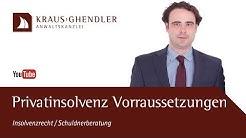 Privatinsolvenz Voraussetzungen - Wer kann einen Antrag auf Privatinsolvenz stellen?