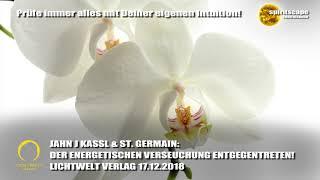 DER ENERGETISCHEN VERSEUCHUNG ENTGEGENTRETEN! - LWV 17.12.2018 + Kommentar von spiritscape