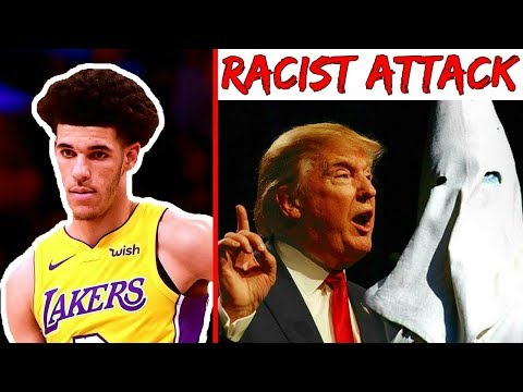How Lonzo Ball Just Got ATTACKED BY RACISM!! Donald Trump Hates The Ball Family.