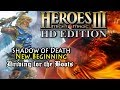 Heroes of Might & Magic 3 HD | Shadow of Death | New Beginning | Driving for the Boots