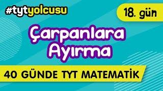 ÇARPANLARA AYIRMA (18/40)   TYT Uçuş Kampı  2021yolcusu    ŞENOL HOCA