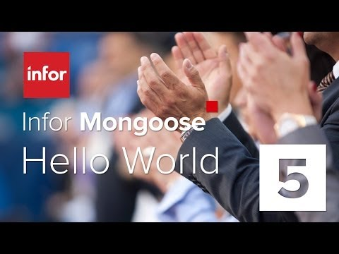 Infor Mongoose Hello World Part 5 of 6