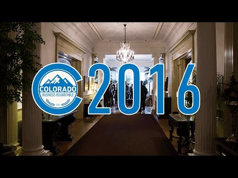 Colorado Business Roundtable - Year in Review 2016