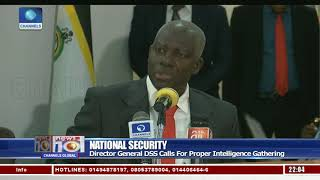 Nat'l Security: DG DSS Calls For proper Intelligence Gathering