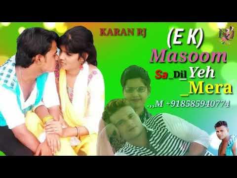 Ek Masoom Sa Dil Ye Mera Song Mere Sajan Ne Chura Liya