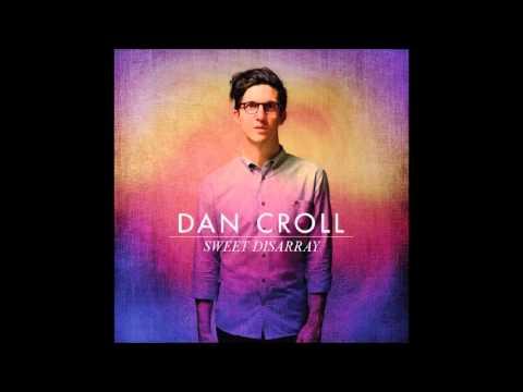 Can You Hear Me - Dan Croll