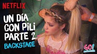 Go! Vive a tu manera - Backstage Un Día Con Pili Parte 2