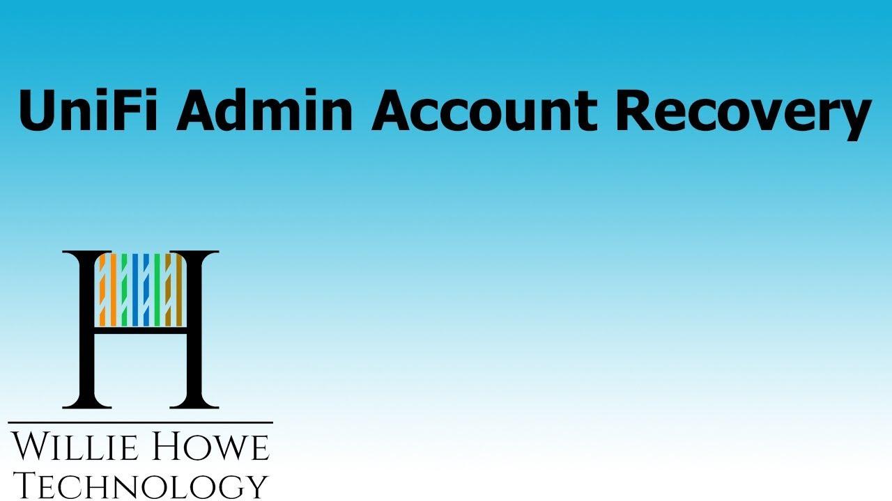 Ubiquiti UniFi Admin Account Recovery