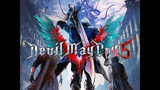 DEVIL MAY CRY 5 GAMEPLAY WALKTHROUGH (DMC5 Let's Play Commentary)