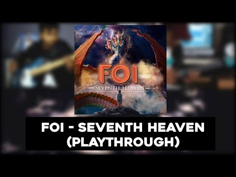 Foi -  Seventh Heaven W/ Anup Sastry on Drums (Playthrough Video)