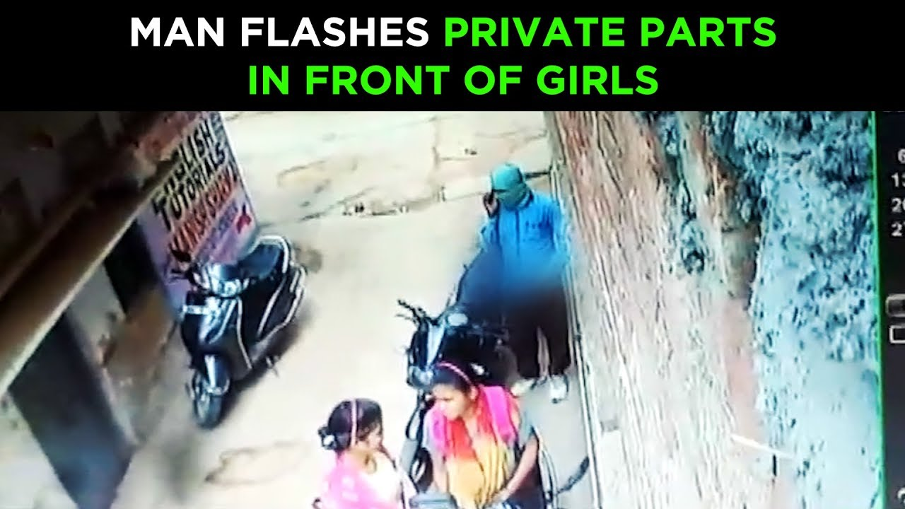 man flashes private parts in front of girls youtube
