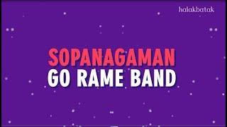 Sopanagaman - Go Rame Band Lirik Lagu Batak