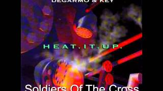 DeGarmo And Key- Soldiers Of The Cross