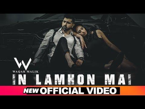 in-lamhon-mai-(official-video)- -waqar-malik- -latest-punjabi-songs-2020- -speed-records