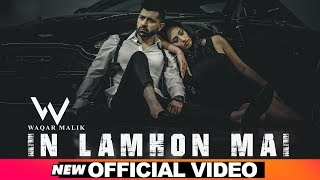 In Lamhon Mai (Waqar Malik) Mp3 Song Download