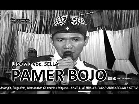 PAMER BOJO - SELLA - L-SAMB LIVE PADARANGIN 2017