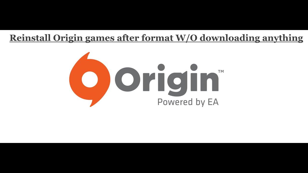 Reinstall Origin Games after a PC Format