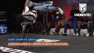 Dany Dann vs Greku | UNDISPUTED V BBoy Masters
