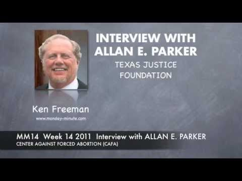 Ken Freeman interviews Allan Parker of the Justice Foundation.
