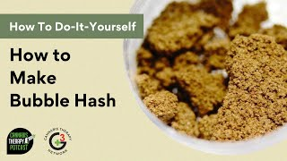 PotCast 20: Do It Yourself Series_3: How To Make Bubble Hash
