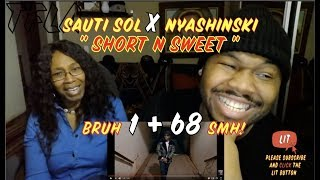 Sauti Sol - Short N Sweet ft Nyashinski | (THATFIRE LA) Reaction