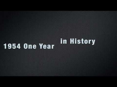 One Year in History - 1954