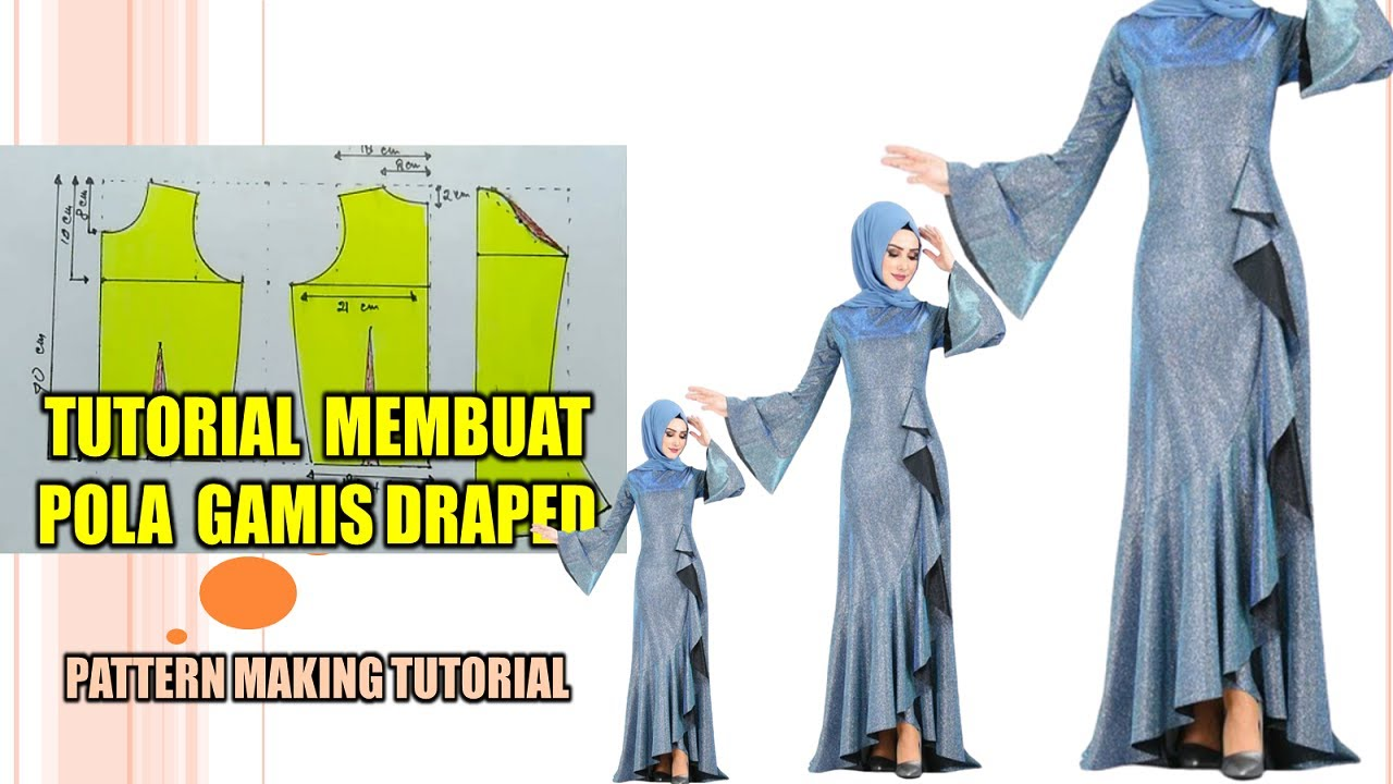 SEWING PATTERN GAMIS DRAPING ~ PATTERN MAKING TUTORIAL