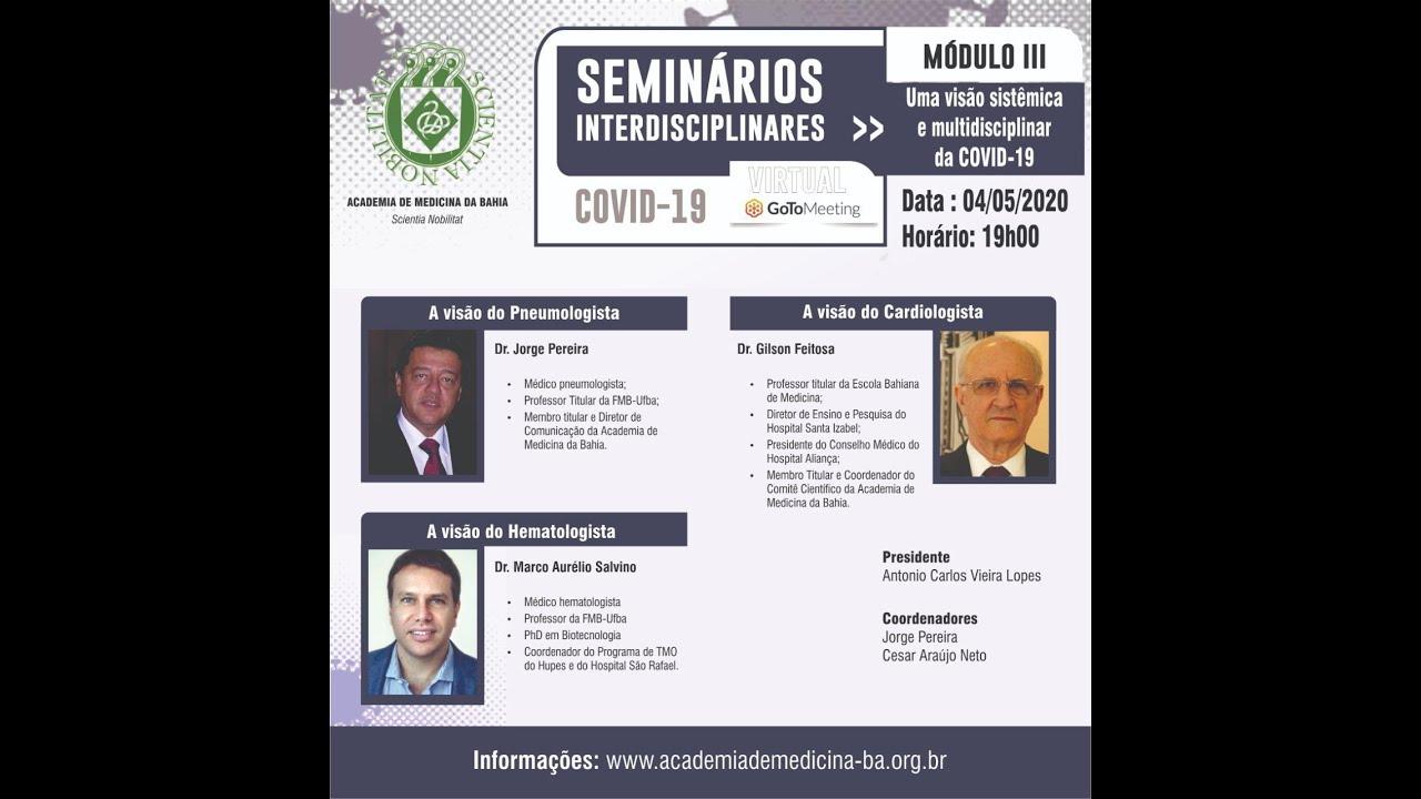 Seminários Interdisciplinares Academia de Medicina da Bahia - COVID-19 Modulo I