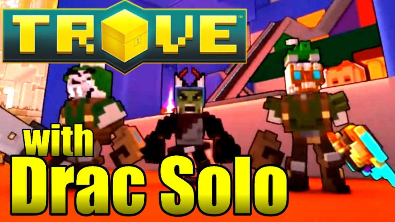 Drac Live 1335 - TROVE - We Found the Old Hub!!