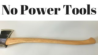 Wie man eine Axt Griff, OHNE power tools