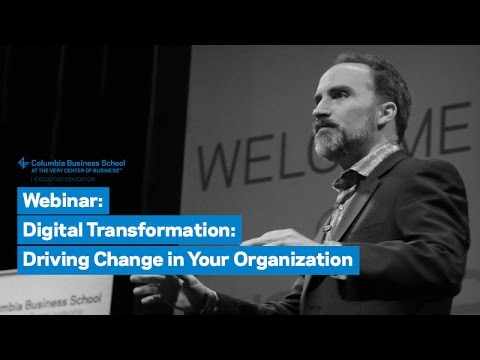 Digital Transformation: Driving Change in Your Organization
