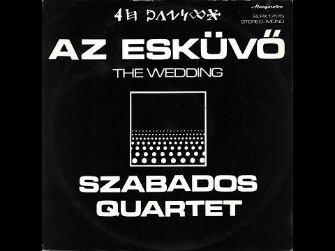 Szabados Quartet - Az Esküvő (FULL ALBUM, free jazz, 1975, Hungary)