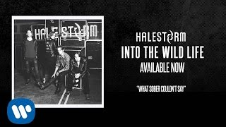 "Halestorm - ""What Sober Couldn"