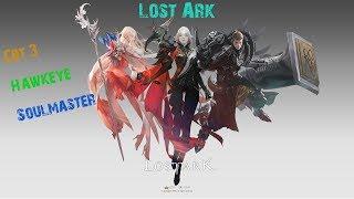 Lost Ark CBT3, Hawkeye und Soulmaster [Deutsch]