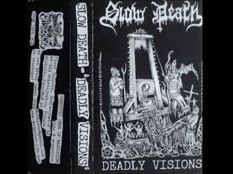 Slow Death - Deadly Visions (Full Demo) 1990