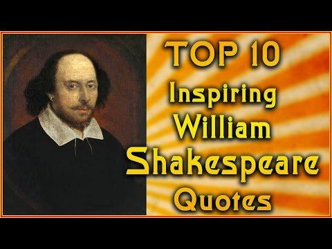 Top 10 William Shakespeare Quotes | Inspirational Quotes