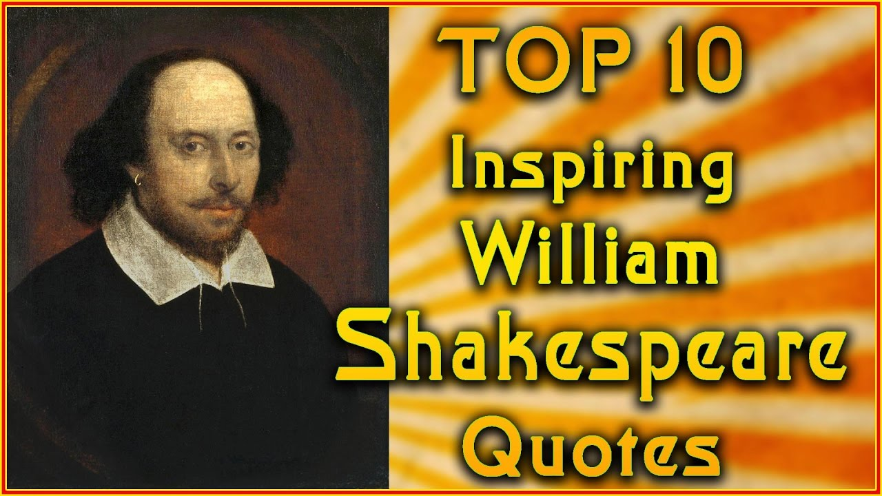 Shakespeare Quotes About Life Amazing Top 10 William Shakespeare Quotes  Inspirational Quotes  Youtube