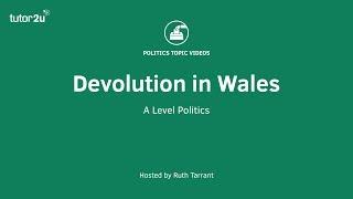 Devolution in Wales
