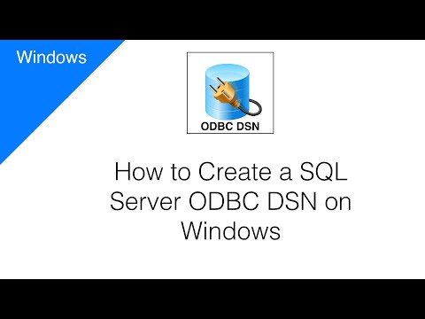 How to Create a SQL Server ODBC DSN on Windows