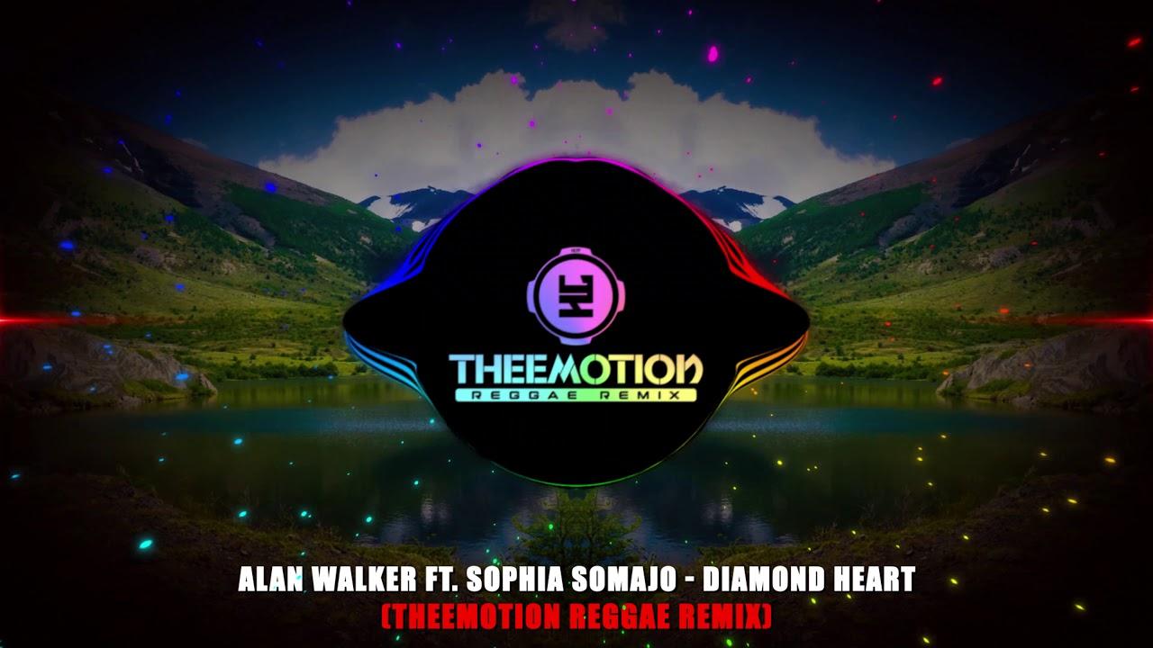 Download Alan Walker ft. Sophia Somajo - Diamond Heart (Theemotion Reggae Remix)