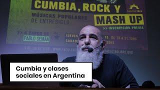 Cumbia y clases sociales en Argentina   Pablo Semán