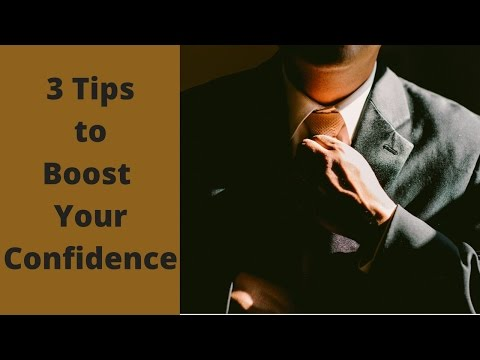 3 Tips to Boost Your Self Confidence - 4K Video Quality