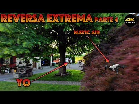 """Reversa Extrema (Parte4) """"Mavic Air"""" 4K/DronePilot"""