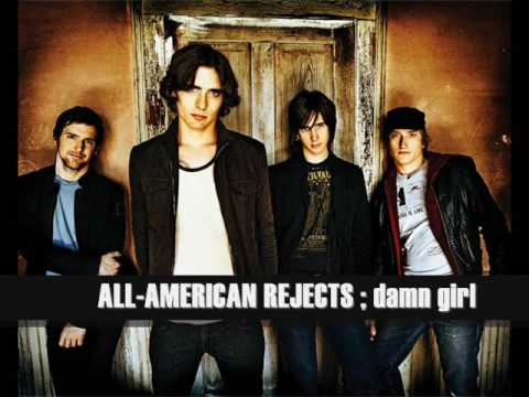 All American Rejects Damn Girl Lyrics