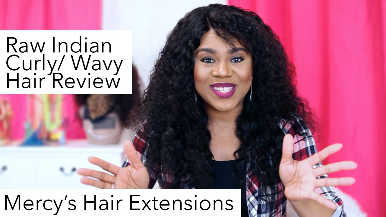 Raw Indian Curlywavy Hair Review Mercys Hair Extensions