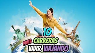 TOP 10 Carreras UNIVERSITARIAS y Oficios Para Viajar Por El MUNDO | Dato curioso