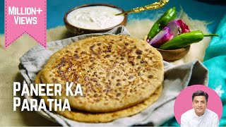 Paneer Paratha Recipe  पनर परठ रसप  Stuffed Paratha Recipe  Kunal Kapur Punjabi Recipes