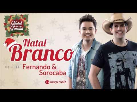 Fernando & Sorocaba - Natal Branco (White Christmas) - (Natal Em Família)
