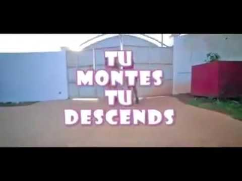 maahlox tu montes tu descends