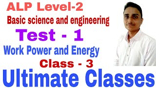 Work Power and Energy, Basic science and engineering Test-1